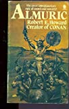 Almuric (0722147171) by ROBERT E. HOWARD