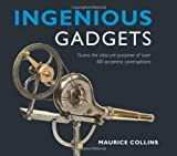 img - for Ingenious Gadgets: Guess the Obscure Purpose of Over 100 Eccentric Contraptions book / textbook / text book