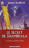 Le secret de Shambhala - La onzième prophétie révélée