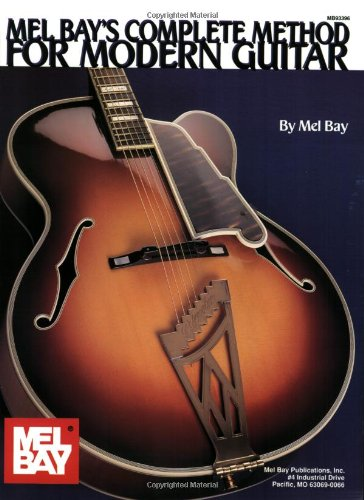 Mel Bay'S Complete Method For Modern Guitar (Mb93396)