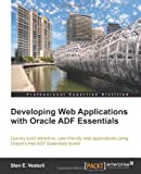 Sten Vesterli Developing Web Applications with Oracle Adf Essentials