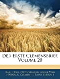 Der Erste Clemensbrief, Volume 20 (German Edition) (114330165X) by Holl, Karl