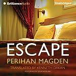 Escape | Perihan Magden,Kenneth Dakan (translator)