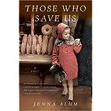 Those Who Save Us ~ Jenna BLUM