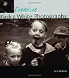 img - for Creative Black & White Photography book / textbook / text book