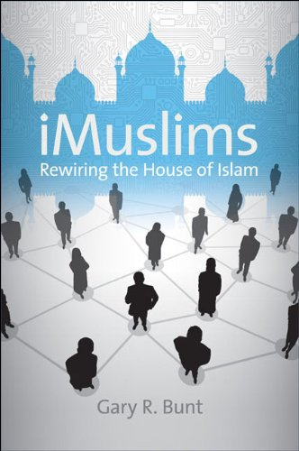 iMuslims: Rewiring the House of Islam (Islamic...