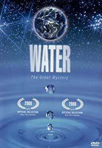 Water- The Great Mystery