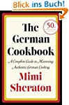 The German Cookbook: A Complete Guide...