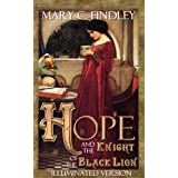 Illuminated Hope and the Knight of the Black Lion ~ Mary C. Findley