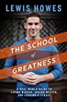 The School of Greatness: A Real-World...