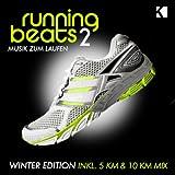 Running Beats 2 - Musik zum Laufen (Winter Edition) (Inkl. 5 KM & 10 KM Mix)