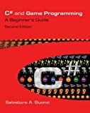 C# and Game Programming: A Beginner's Guide