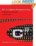 C# and Game Programming (Second Editi...