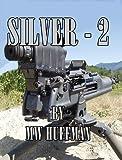 SILVER-2 (NORRIS FILES)