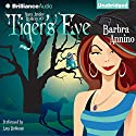 Tiger's Eye: A Stacy Justice Mystery, Book 3 (       UNABRIDGED) by Barbra Annino Narrated by Amy Rubinate
