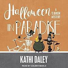 Halloween in Paradise: TJ Jensen Mystery Series, Book 6 | Livre audio Auteur(s) : Kathi Daley Narrateur(s) : Coleen Marlo