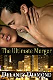 img - for The Ultimate Merger (Hot Latin Men) book / textbook / text book