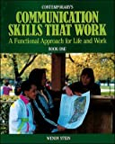 img - for Contemporary's Communication Skills That Work: A Functional Approach for Life and Work : Book One book / textbook / text book
