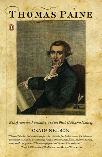 Thomas Paine: Enlightenment, Revolution, and the Birth of...