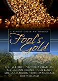 img - for Fool's Gold (Bandit Creek books) book / textbook / text book