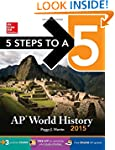 5 Steps to a 5 AP World History, 2015...