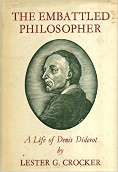 the life of the enlightened philosopher denis diderot Ap european history ch 17 matching review tools  economic policy that favors a limited role for the government in economic life  denis diderot.