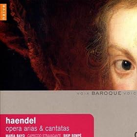 Haendel: Opera Arias & Cantatas