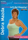 Shapely Girl: Let's Get Stepping with Debra Mazda - Beginner Step Cardio Workout