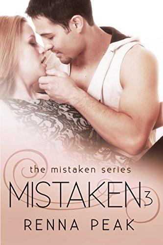 Mistaken 3 (The Mistaken Series) (Mistaken By Renna Peak compare prices)