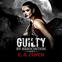 Guilty by Association: Judah Black Novels, Book 1 Audiobook by E.A. Copen Narrated by Jennifer Harvey