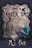 img - for Once Upon a Darker Time (Chronicles of the Secret Prince) (Volume 2) book / textbook / text book