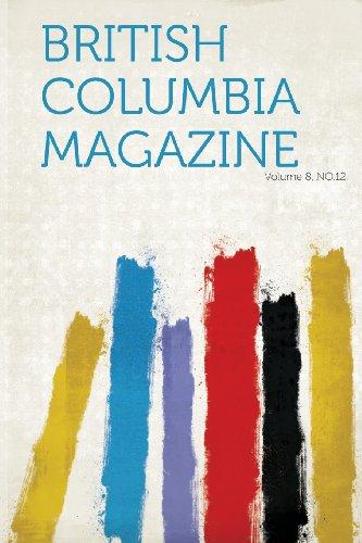 British Columbia Magazine Volume 8, No.12