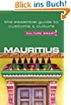Mauritius - Culture Smart!: The Essen...