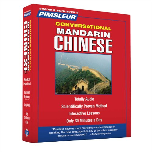 Pimsleur Chinese (Mandarin) Conversational Course - Level 1 Lessons 1-16 CD: Learn...