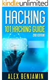 Hacking: 101 Hacking Guide: Computer Hacking, 2nd edition (Tech Geek Book 3)