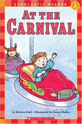 At The Carnival (Scholastic Reader - Level 1)