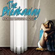 The Breakaway | [Michelle Davidson Argyle]