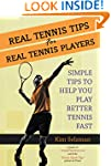 Real Tennis Tips For Real Tennis Play...
