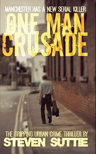 One Man Crusade: Manchester has a new serial killer