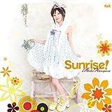 Sunrise!♪長谷川明子