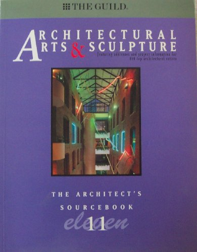 The Architect's Sourcebook 11: Architectural Arts & Sculpture