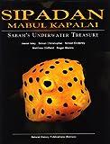 Sipadan Mabul Kapalai - Sabah's Underwater Treasure Jason Isley