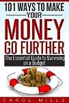 101 Ways To Make Your Money Go Furthe...