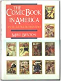 img - for The Comic Book in America: An Illustrated History book / textbook / text book