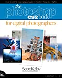 The Photoshop CS2 Book for Digital Photographers (0321330625) by Kelby, Scott