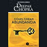 img - for C mo Crear Abundancia [Creating Affluence] book / textbook / text book