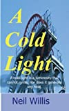 img - for A Cold Light: mining memories book / textbook / text book