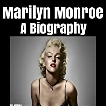 Marilyn Monroe: A Biography Audiobook by Kate Williams Narrated by Shelley Gates