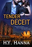 TENDER DECEIT (Romantic Suspense Mystery Thriller): The TENDER Series ~ Book 1