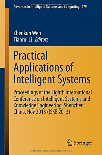 Practical Applications Of Intelligent Systems: Proceedings Of The Eighth International Conference On Intelligent Systems And Knowledge Engineering, ... In Intelligent Systems And Computing)